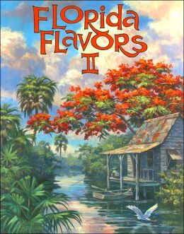 Florida Flavors II Cookbook