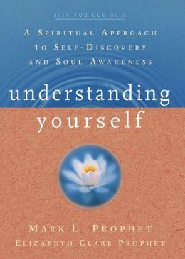 Understanding Yourself: A Spiritual Approach to Self-Discovery and Soul-Awareness