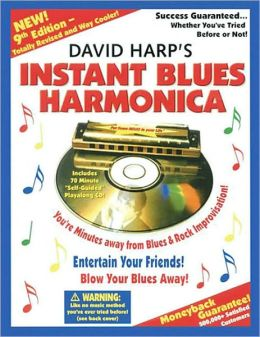 David Harp's Instant Blues Harmonica: 9th Edition