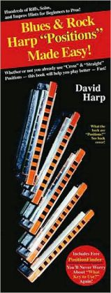Blues & Rock Harp (Harmoncia) Positions Made Easy: (Compact Reference Library Series)
