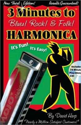 Three Minutes to Blues, Rock, and Folk Harmonica
