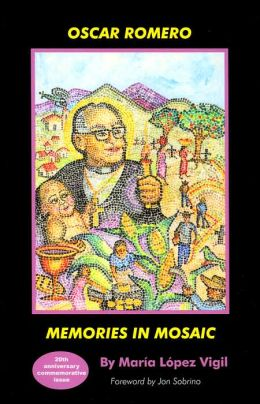Oscar Romero: Memories in Mosaic