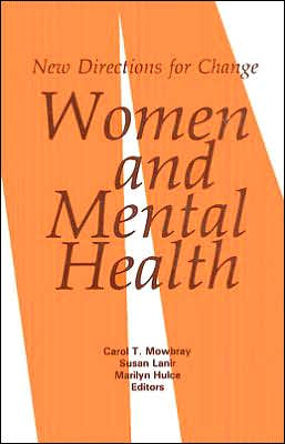 Women and Mental Health: New Directions for Change