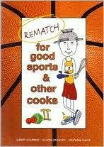 Re-Match, for Good Sports and Other Cooks II