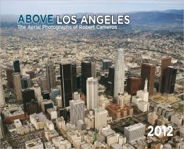 2012 Above Los Angeles Wall Calendar