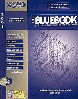 Bluebook of Cleaning 2001: Reconstruction and Repair Cost