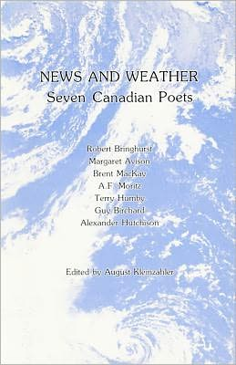 News and Weather: Seven Canadian Poets