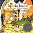 Book Cover Image. Title: The Paper Bag Princess, Author: Robert Munsch