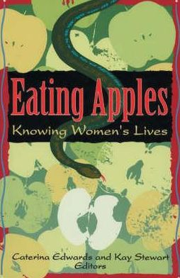 Eating Apples: Knowing Women's Lives