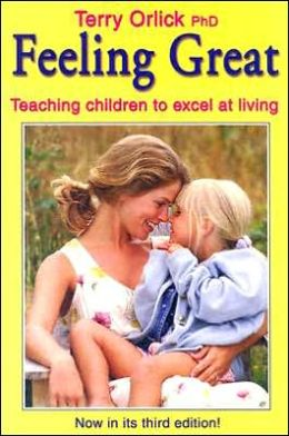 Feeling Great: Teaching Children to Excel at Living