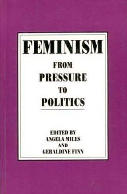 Feminism: From Pressure To Politics