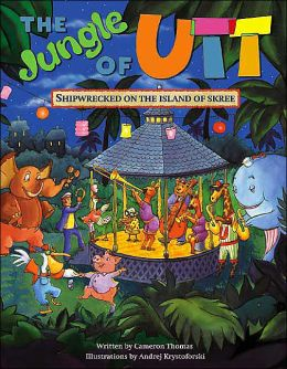 Shipwrecked on the Island of Skree (The Jungle of Utt Series)