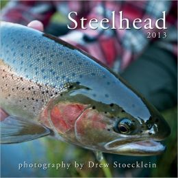 2013 Seasons of the Steelhead