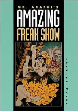 Mr. Arashi's Amazing Freak Show