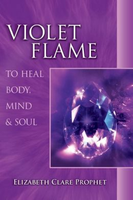 Violet Flame to Heal the Body, Mind and Soul