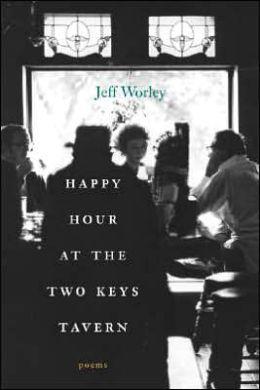 Happy Hour at the Two Keys Tavern: Poems