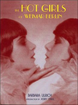 Hot Girls of Weimar Berlin