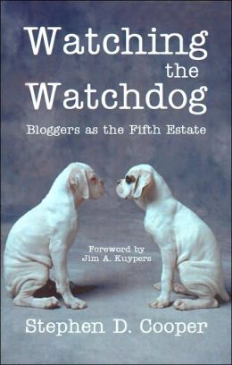 Watching the Watchdog: Bloggers as the Fifth Estate