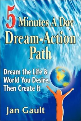 Five Minutes A Day Dream-Action Path