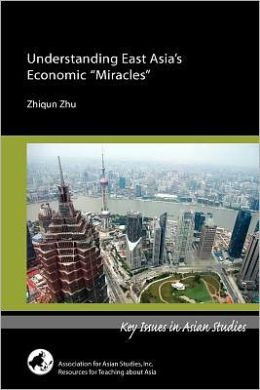 Understanding East Asia's Economic Miracles