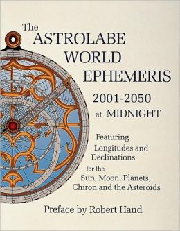 The Astrolabe World Ephemeris, 2001-2050 at Midnight