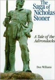 The Saga of Nicholas Stoner, or, a Tale of the Adirondacks