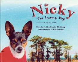 Nicky the Swamp Dog : A True Story