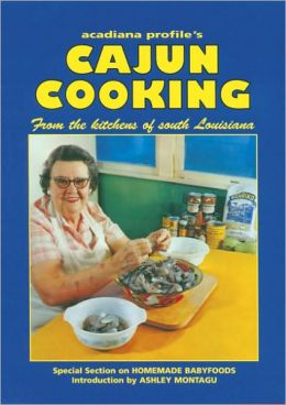 Cajun Cooking: From the Kitchens of South Louisiana