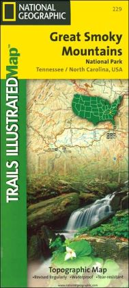 Great Smoky Mountains National Park Topographic Map - Tennessee/North Carolina, USA (National Geographic Trails Illustrated Map Series #229)