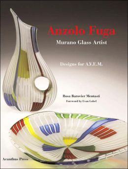 Anzolo Fuga: Murano Glass Artist. Works for A.V.E.M.