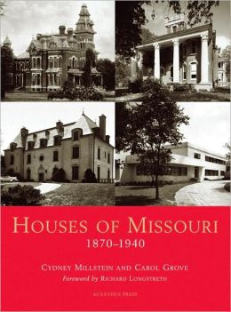 Houses of Missouri 1870-1940 (Suburban Domestic Architecture Series)