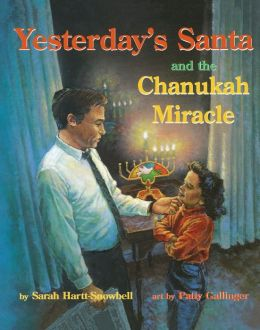 Yesterday's Santa and the Chanukah Miracle