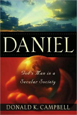 Daniel: God's Man in a Secular Society