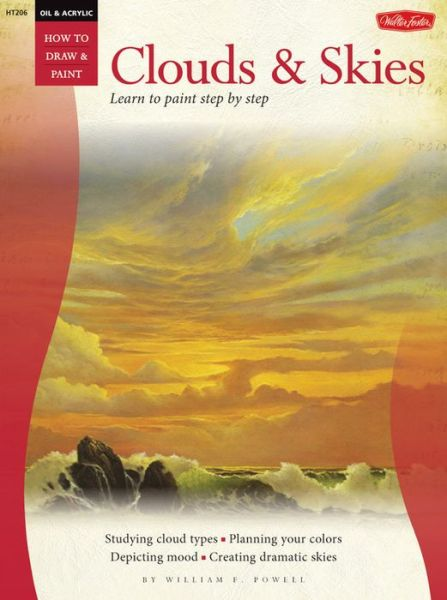 Oil & Acrylic: Clouds & Skies: Learn to paint step by step