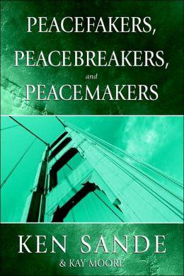Peacefakers, Peacebreakers, And Peacemakers Member Book