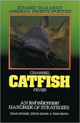 Channel Catfish Fever: Handbook of Strategies