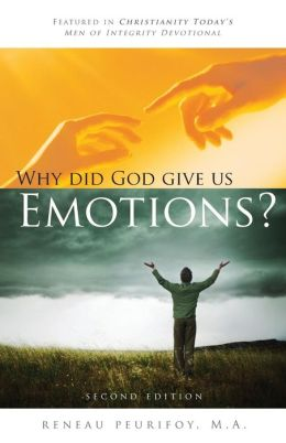 Why Did God Give Us Emotions?