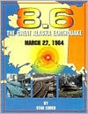 8.6: The Great Alaska Earthquake March 27, 1964