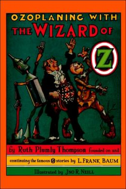 Ozoplaning with the Wizard of Oz (Oz Series #33)
