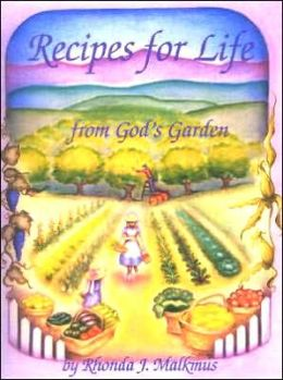 Recipes for Life: From God's Garden