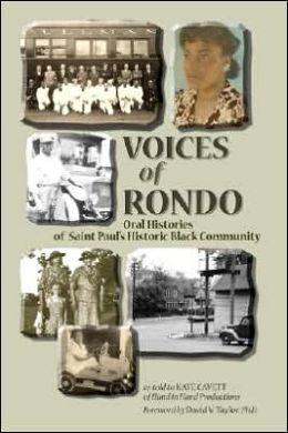 Voices of Rondo: Oral Histories of Saint Paul's Historic Black Community