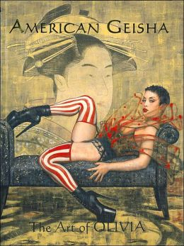 American Geisha: The Art of Olivia