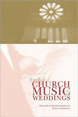 Handbook of Church Music for Weddings