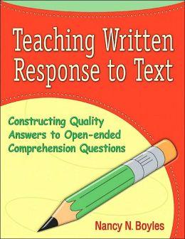 Teaching Written Response to Text