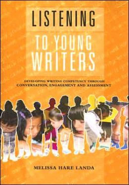 Listening to Young Writers