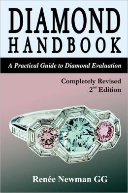 Diamond Handbook: A Practical Guide to Diamond Evaluation