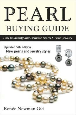 Pearl Buying Guide: How to Identify and Evaluate Pearls and Pearl Jewelry