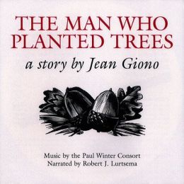 The Man Who Planted Trees: Paul Winter Consort