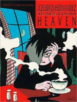Love and Rockets, Volume 4: Tears from Heaven