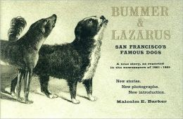 Bummer and Lazarus: San Francisco's Famous Dogs